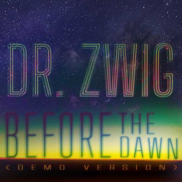 "Dr Zwig ""Before the Dawn"" (Acoustic Version)"