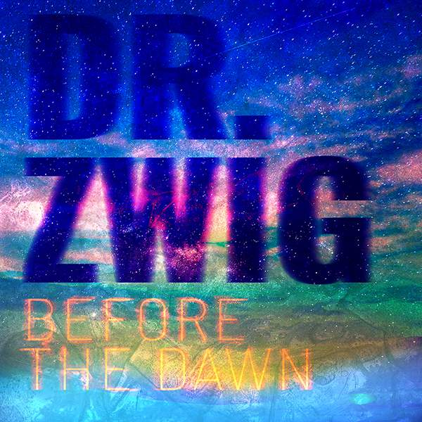 "Dr Zwig ""Before the Dawn"""