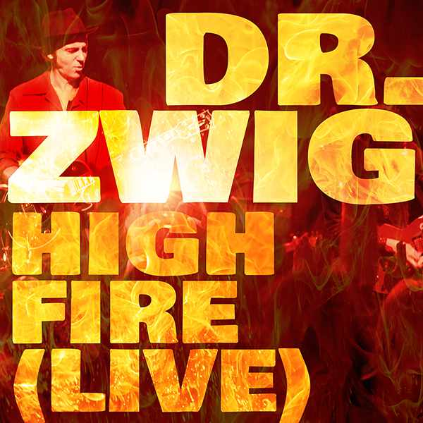 "Dr. Zwig ""High Fire"" (Live)"